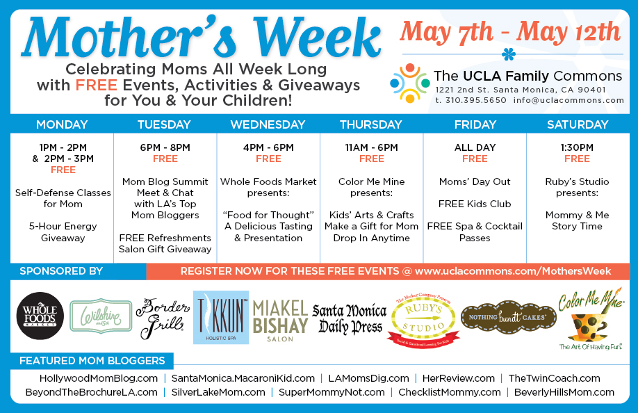 UCLA Family Commons: A Tremendous Week Dedicated To Mothers & You're Invited!